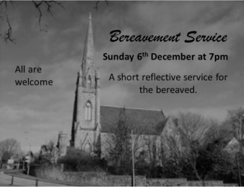 Breavement Service Sunday 6th December at 7pm