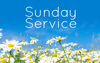 Sunday Service 25th April 2021